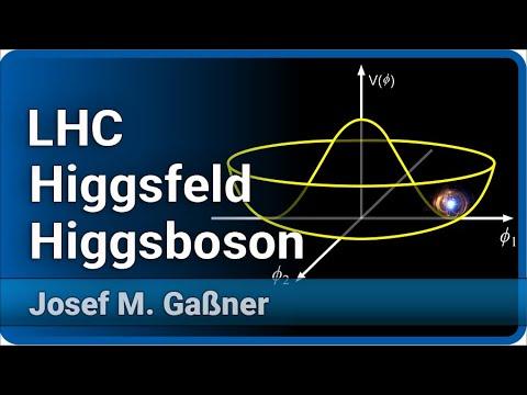 Higgsfeld, Higgsteilchen und der LHC  •  Live im Hörsaal  | Josef M. Gaßner