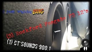 ct sounds 900 1 on three rockford fosgate p3 12 s