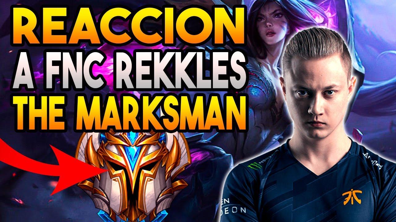 REACCION FNC REKKLES (La BESTIA de los TIRADORES) | GUIA LOL