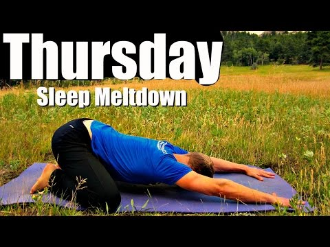 thursday  yoga stretching meltdown for deep sleep  7 day