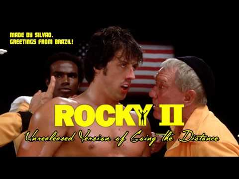 Rocky II - Going The Distance MOVIE Version [Unreleased]