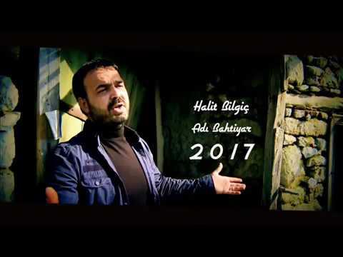 Halit bilgiç  ADI BAHTİYAR 2017