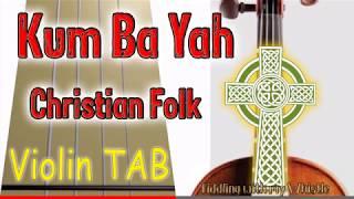 Baixar Kum Ba Yah - Christian Folk - Violin - Play Along Tab Tutorial
