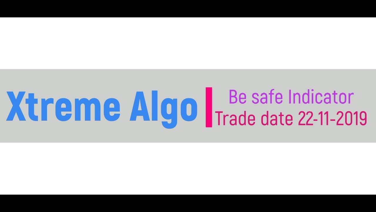 Xtreme Algo Trade date: 22-11-2019