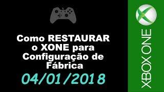 Xbox one - Como RESTAURAR o XONE para CONFIGURAÇÃO DE FÁBRICA