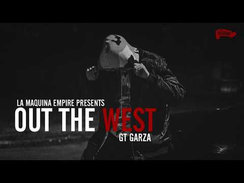 GT Garza - Out The West