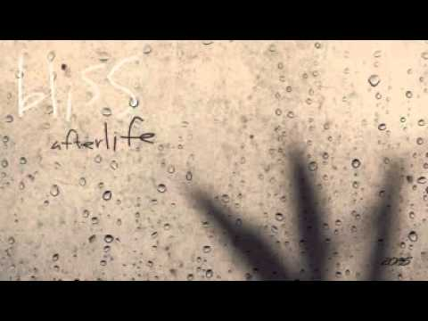 BLISS  Afterlife  Full album