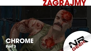 Chrome Part III - Zagrajmy