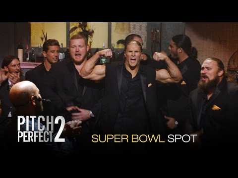 Pitch Perfect 2 - Official Super Bowl Spot (HD)
