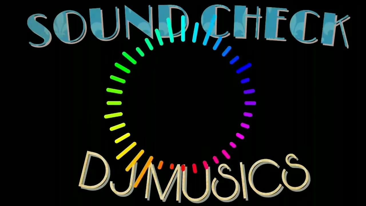 SOUND CHECK By DJ MAC | Bass Test | Treble Test | Bass Boosted
