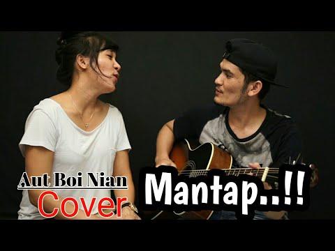 Cewek Cantik Bersuara Emas Cover - Aut Boi Nian