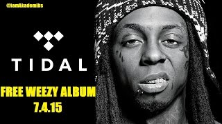 "Lil Wayne ""Free Weezy Album"" Will be Released Thru TIDAL According to Mack Maine!"
