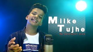 Milke Tujhe    Satyajeet Jena    Official Music Video