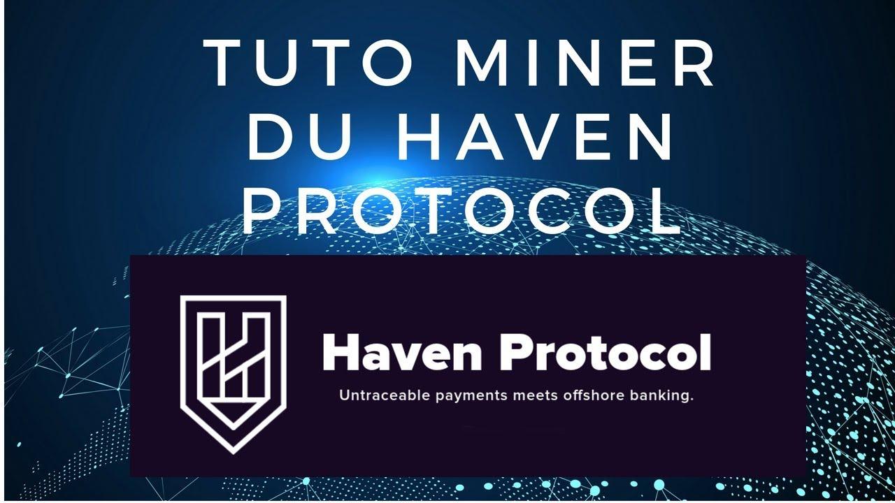 Miner du HAVEN PROTOCOL avec XMRIG tuto FR