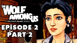 The Wolf Among Us - Episode 2: Smoke and Mirrors, Part 2: Sisters (PC Gameplay Walkthrough)