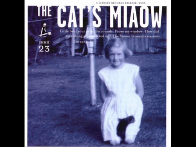 The Cats Miaow - A Kiss in a Cudle (Full Album)