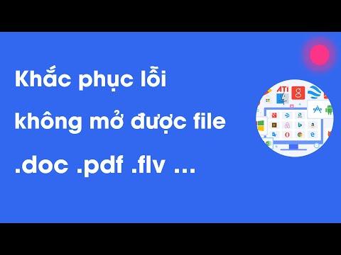 Khắc Phục Lỗi Không Mở được File Pdf, File Excel, Không Mở được ứng Dụng Trong Windows