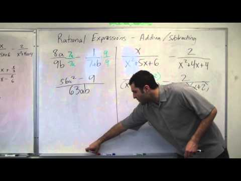 Algebra - Rational Expressions - Adding and Subtracting (HD)