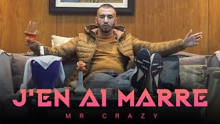 MR CRAZY - J'EN AI MARRE (EXCLUSIVE Music Video) | (مستر كريزي - جو ني مار (فيديو كليب حصري