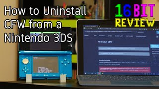 How to Uninstall CFW from a Nintendo 3DS - 16 Bit Guide