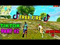 Free Fire Best TikTok Video Part#2 Funny Funny Moment & Funny Song Free Fire Battleground