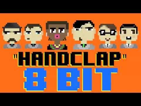 Handclap [8 Bit Cover Tribute to Fitz & The Tantrums] - 8 Bit Universe