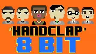 Handclap 8 Bit Cover Tribute To Fitz & The Tantrums 8 Bit Universe