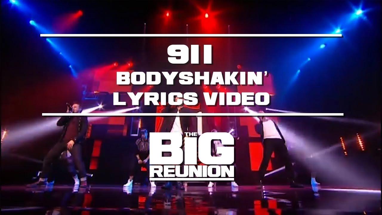 911 - Bodyshakin' (Lyrics Video)   THE BIG REUNION