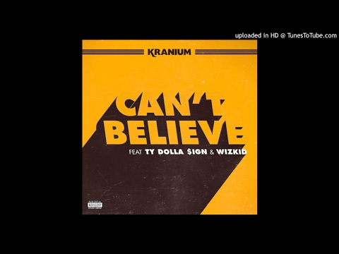 Kranium Ft. Ty Dolla Sign & WizKid - Can't Believe Instrumental