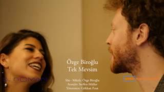 Özge Biroğlu - Tek Mevsim (Official Video) 2017 MBH VOL 1