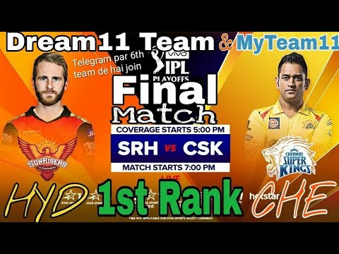 CSK vs SRH Final T20 Match Dream11 Team/SHD Vs CHE 60th Dream 27 May Chennai super Vs Hyderabad