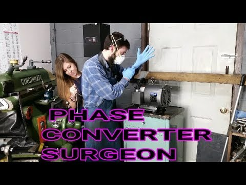 Phase Converter Surgeon ;-) EVERYBODY CLEAR!!!