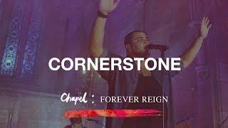 Cornerstone - Hillsong Chapel