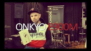 ONKYO E900M - обзор наушников