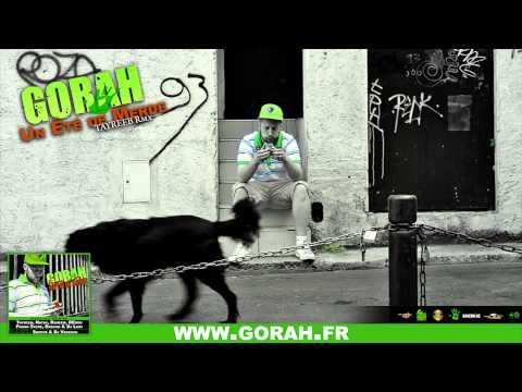 01. Gorah - Un été de merde (Tayreeb remix)
