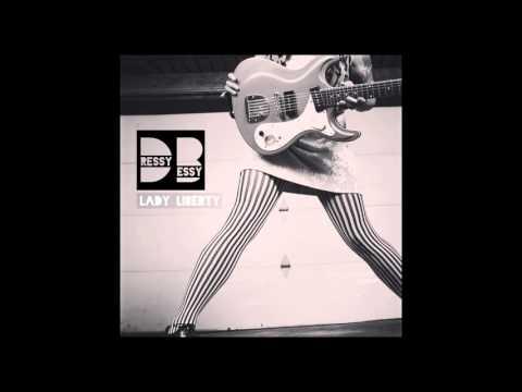 "Dressy Bessy - ""Lady Liberty"" (Official Audio) Lady Liberty 7"" single"