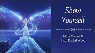 Download lagu Show Yourself - Idina Menzel & Evan Rachel Woods |