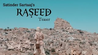Raseed (Official Teaser) Satinder Sartaaj | Jatinder Shah | Saga Music | Full Song Releasing Soon