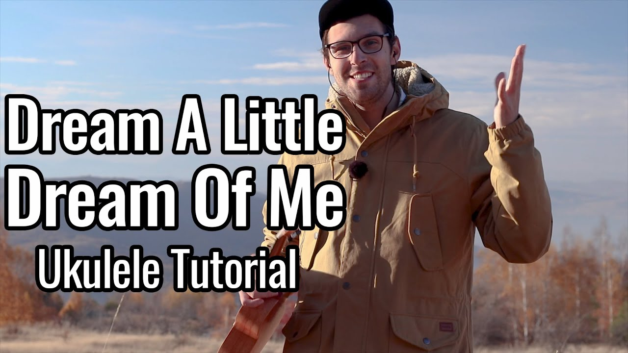 Dream A Little Dream Of Me (Ukulele Tutorial)