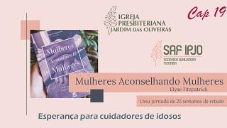 Mulheres Aconselhando Mulheres - Cap. 19 | Marcella e Ednalva | 21/jul/2021