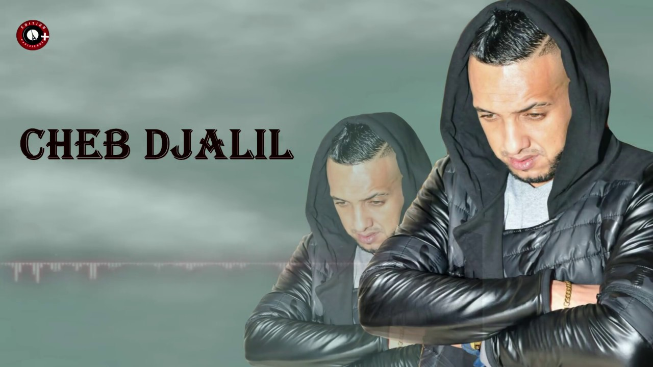 cheb djalil wlh manwali mp3
