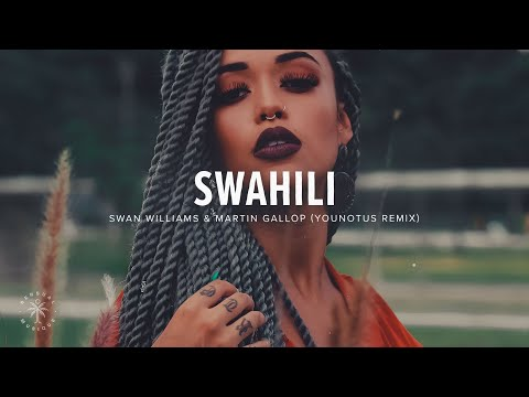 Swan Williams & Martin Gallop – Swahili