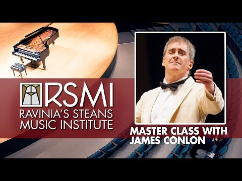 James Conlon, Master Class: Ravinia's Steans Music Institute, 2018