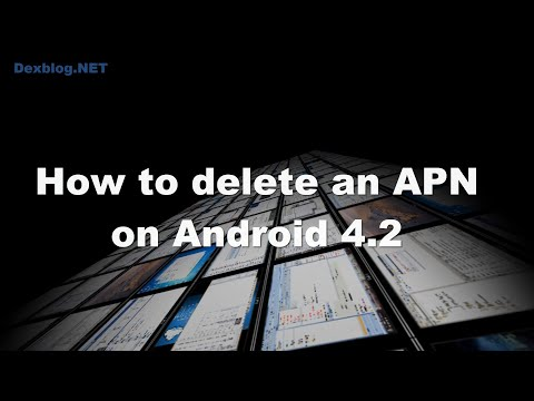 How to delete an APN on Android 4.2