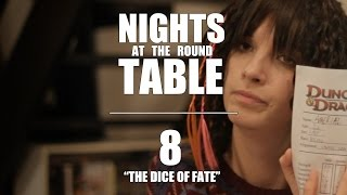 "Nights At The Round Table Ep8 | ""The Dice of Fate."""