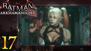 Batman: Arkham Knight (ITA)-17- La nuova Vendetta di Harley Quinn