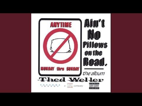Ain't No Pillows on the Road (Album's Theme)