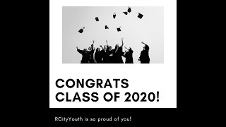 RCityYouth - Class of 2020