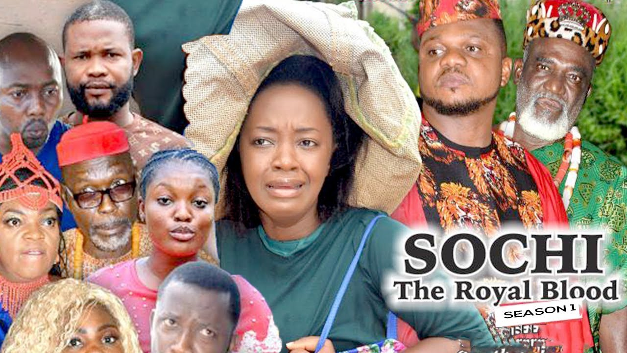 Download SOCHI THE ROYAL BLOOD 1 - 2018 LATEST NIGERIAN NOLLYWOOD MOVIES || TRENDING NIGERIAN MOVIES
