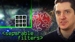 Separable Filters and a Bauble - Computerphile